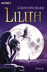 Lilith: Roman (Die uralte Metropole 2)