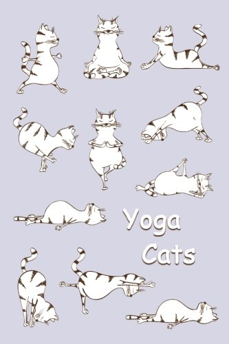 Journal: Yoga Cats (Purple) 6x9 - LINED JOURNAL - Journal with lined pages - (Diary, Notebook) (Cats & Kittens Lined Journal Series)
