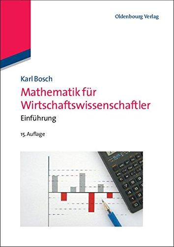 Mathematik für Wirtschaftswissenschaftler: Einführung: Einführung