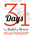31 Days to Build a Better Relationship