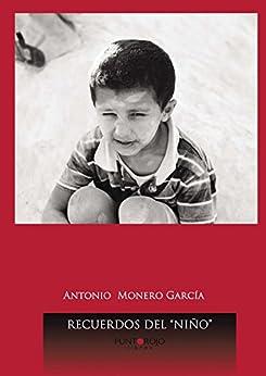 Recuerdos del niño (Spanish Edition) - Kindle edition by