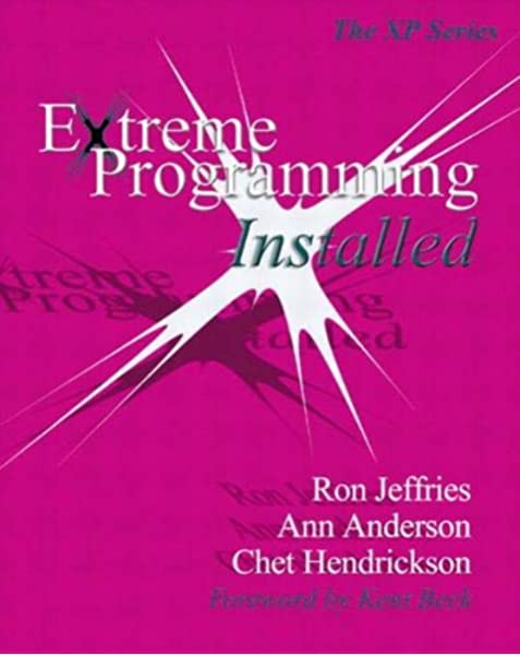 Extreme Programming Installed (XP Series): Amazon.es ...