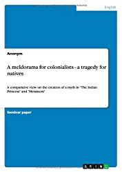 A meldorama for colonialists -  a tragedy for natives