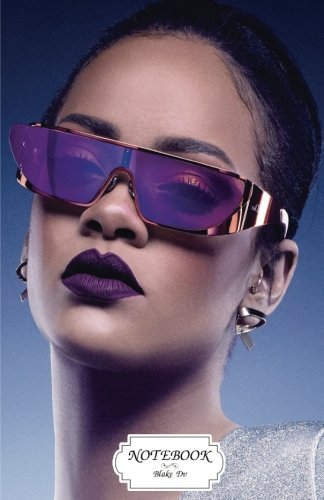 Notebook : Rihanna dior sun glasses: Journal Dot-Grid,Graph,Lined,Blank No Lined, Small Pocket Notebook Journal Diary, 120 pages, 5.5