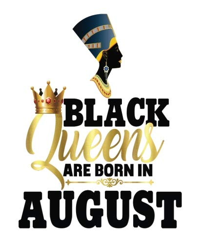 (Black Queens Are Born In August: Black Girl Magic Leo Birthday Egyptian Queen Half and Half Paper Blank College Ruled Notes Sketch Math Story Writing ... NYC - Half and)