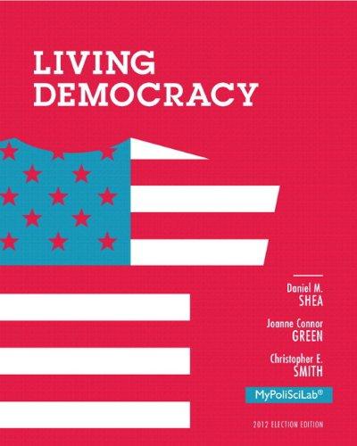 Living Democracy, 2012 Election Edition, Books a la Carte Edition (4th Edition)