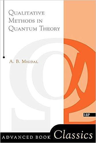 Qualitative methods in quantum theory migdal 9780738203027 qualitative methods in quantum theory fandeluxe Gallery