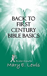 Back to First Century Bible Basics