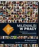 img - for Milenialsi w pracy 7 umiejetnosci ktore powinni posiasc dwudziestokilkulatkowie by moc pokonywac progi i bariery w zyciu i pracy book / textbook / text book