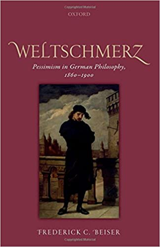 amazon weltschmerz pessimism in german philosophy 1860 1900