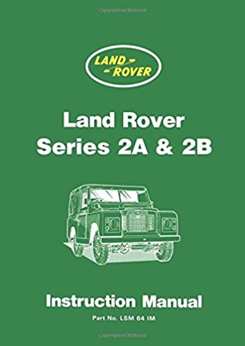 land rover series 2a 2b instruction manual official handbooks rh amazon com land rover defender user manual land rover discovery user manual