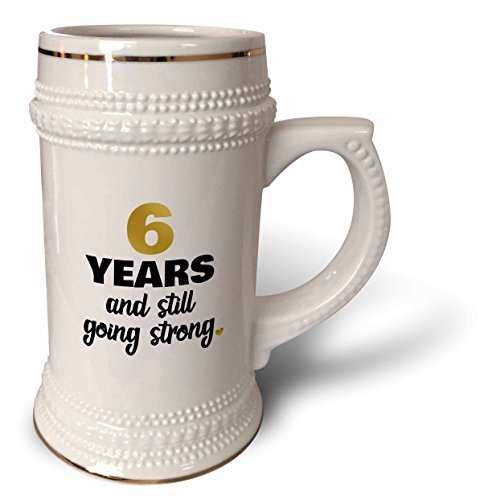 3dRose Janna Salak Designs Anniversary - 6 Year Anniversary Still Going Strong 6th Wedding Anniversary Gift - 22oz Stein Mug (stn_274349_1) (Wedding Anniversary Stein)