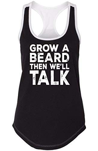 Ladies Colorblock Tank Top Grow A Beard Then We'll Talk Black/White 2XL