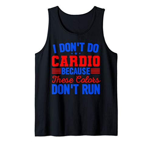 (I Don't Do Cardio Because These Colors Don't Run Tank Top)
