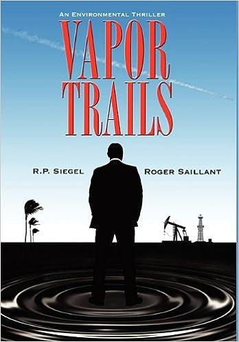 Vapor Trails: R. P. Siegel, Roger Saillant: 9780982141946: Amazon ...