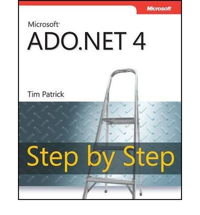 Microsoft ADO.NET 4 Step by Step (Step by Step (Microsoft)) (Mixed media product) - Common
