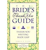 The Bride's Thank You Guide, Pamela A. Piljac, 0913339067