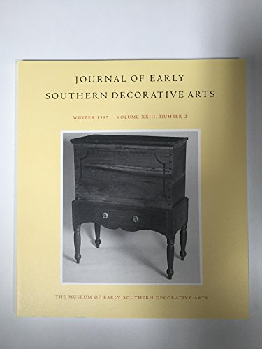 SUGAR CHESTS IN MIDDLE TENNESSEE AND CENTRAL KENTUCKY, 1800-1835 - JOURNAL OF EARLY SOUTHERN DECORATIVE ARTS, WINTER 1997