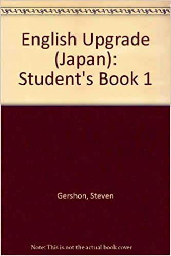 English Upgrade (Japan): Student 39:s Book 1