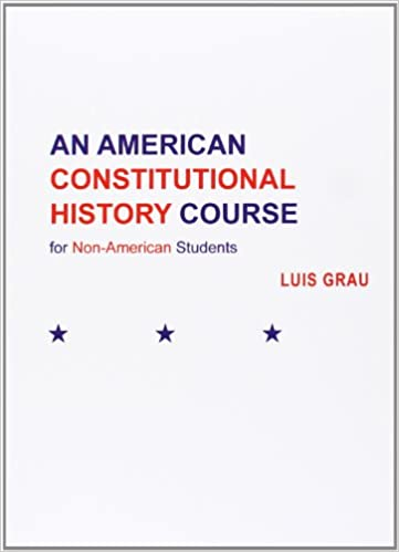 An American Constitutional History Course for Non-American