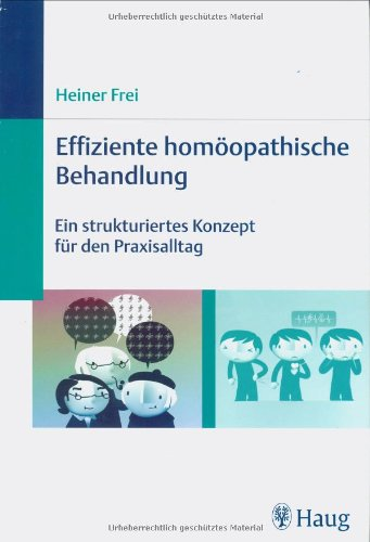 Effiziente homöopathische Behandlung: Ein strukturiertes Konzept für den Praxisalltag
