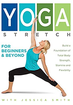 Yoga Stretch for Beginners and Beyond from In Wellness Systems LLC