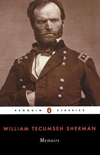 Memoirs of General William Tecumseh Sherman (Penguin Classics)