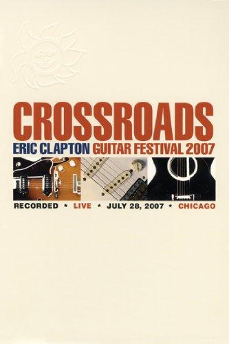 Eric Clapton: Crossroads Guitar Festival 2007 ()
