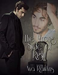 The Wrong Side of Right (English Edition)