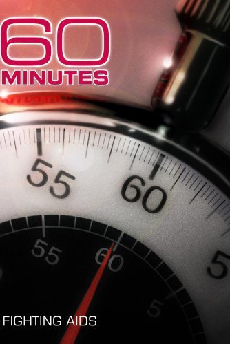 60 Minutes - Fighting AIDS (January 1, 2006) by CBS