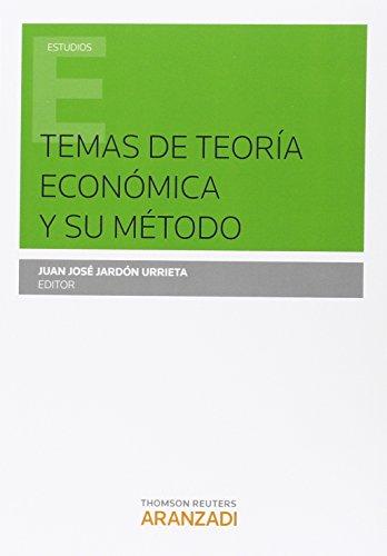 Descargar Libro Temas De Teoría Económica Y Su Metodo Juan José Jardón Urrieta