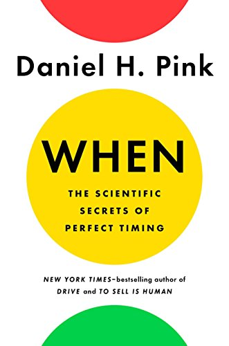Amazon when the scientific secrets of perfect timing ebook when the scientific secrets of perfect timing by pink daniel h fandeluxe Image collections