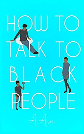 How to Talk to Black People