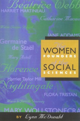 The Women Founders of the Social Sciences (Women's Experience Series)