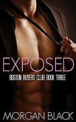 Exposed (Billionaire Romance) (Boston Buyer's Club Book 3)