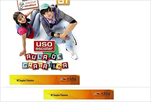 Book USO Escolar. Aula De Gramatica: Libro Del Alumno (B1)