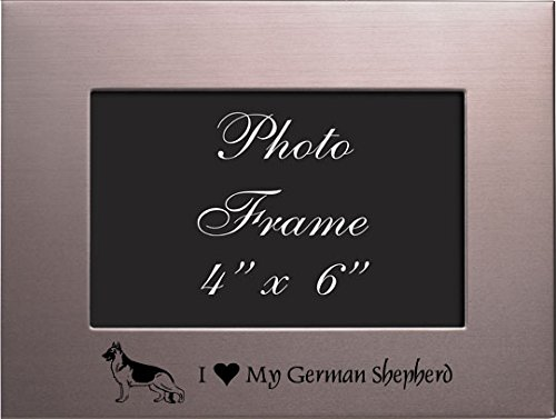 4x6 Brushed Metal Picture Frame-I love my German Shepherd-Silver