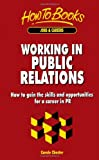 Working in Public Relations, Carole Chester, 1857032535