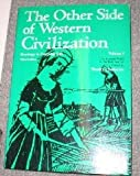 The Other Side of Western Civilization 9780155676510