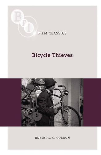 Bicycle Thieves (BFI Film Classics)