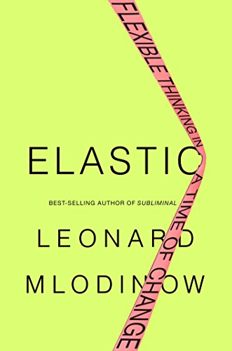 Elastic: Flexible Thinking in a Time of Change cover
