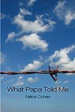 What Papa Told Me