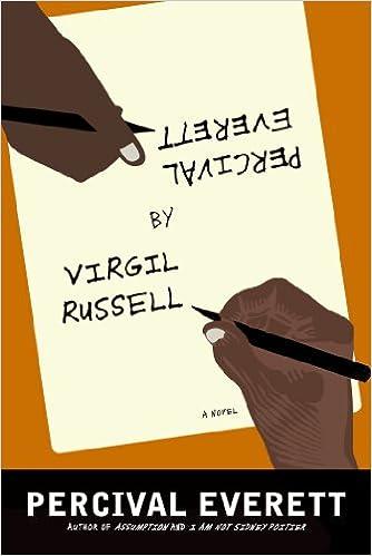 Percival Everett By Virgil Russell A Novel Percival Everett