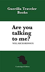 Are You Talking To Me?: incredible interviews