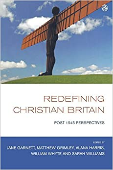 Redefining Christian Britain: Post 1945 Perspectives (2011-07-25)