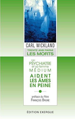 Trente ans parmi les morts (French Edition)