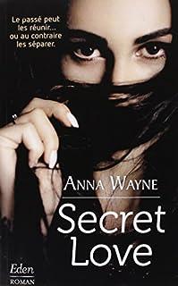 Secret love, Wayne, Anna