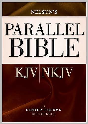 Parallel Bible: King James Version / New King James Version, Dual