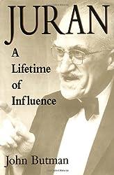 Juran: A Lifetime of Influence