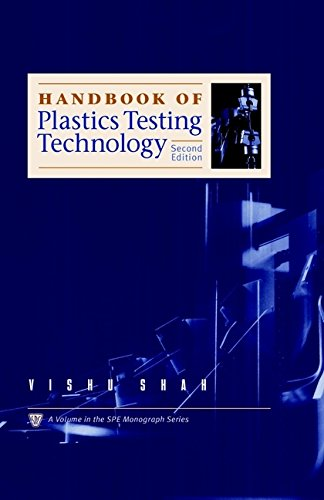 Handbook of Plastics Testing Technology (Society of Plastics Engineers Monographs)